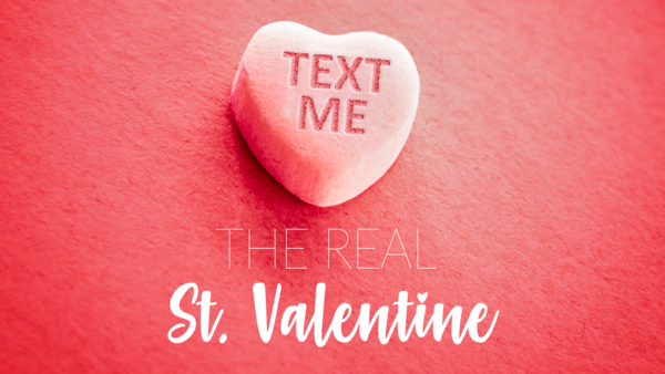 The Real St. Valentine
