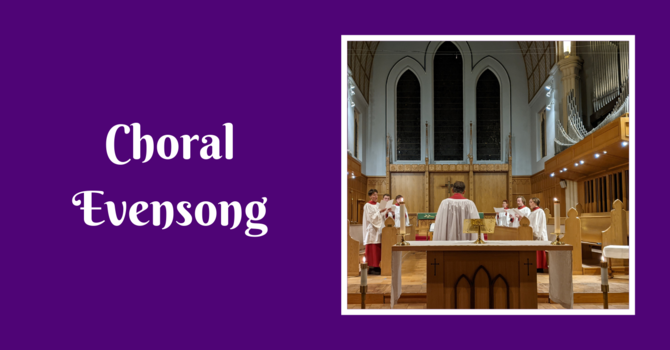 Choral Evensong - February 21, 2021 image