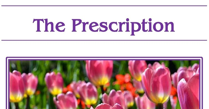 March 13th is the Deadline for the Easter Edition of St. Luke's Prescription image