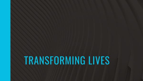 Transforming Lives