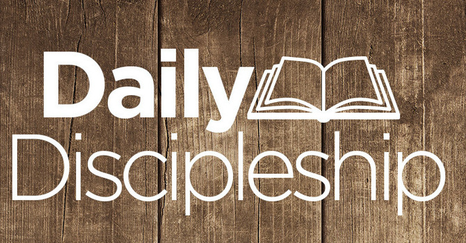 2/21 Daily Discipleship Guide