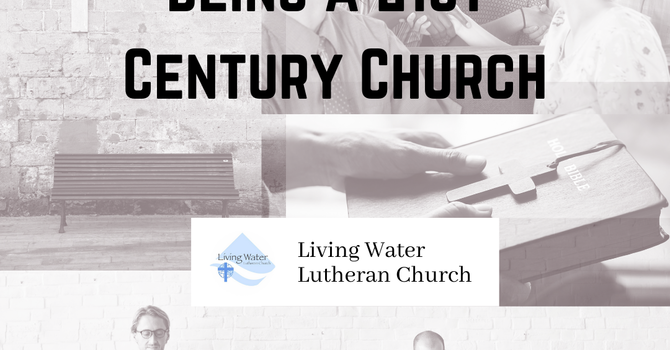Being a 21st Century Church #6