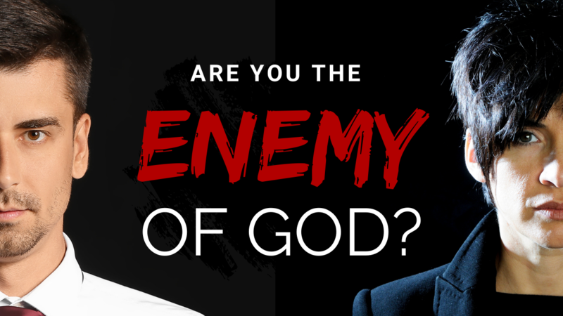 Are You the Enemy God?