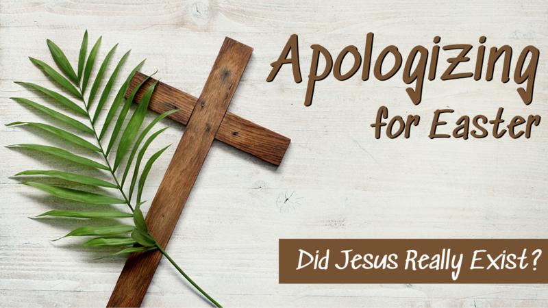 Easter Apologetics