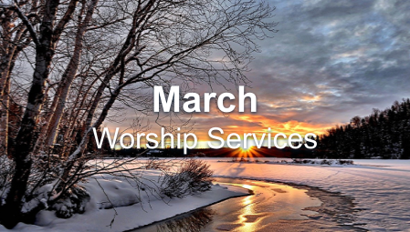 March 2021 Worship Series