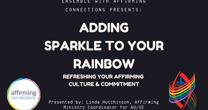 Adding Sparkle to Your Rainbow/ Feb 25