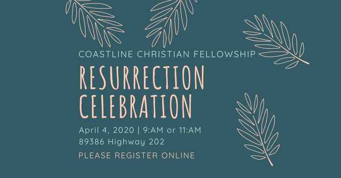 Resurrection Celebration 2021