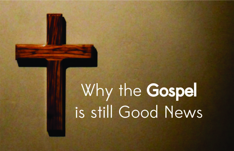 Good news of loving acceptance and abiding presence