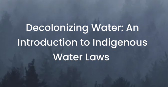 Decolonizing Water: