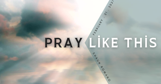 Pray Like This