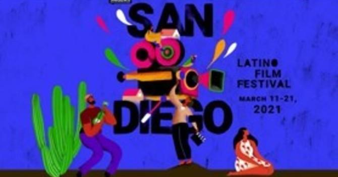 28th San Diego Latino Film Festival: March 11 - 21, 2021 image