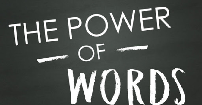 The Power of Words Part 3 image