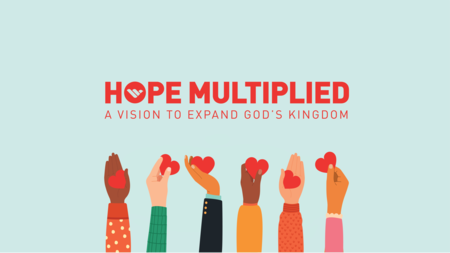 Hope Multiplied
