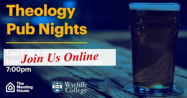 Wycliffe College Theology Pub Night