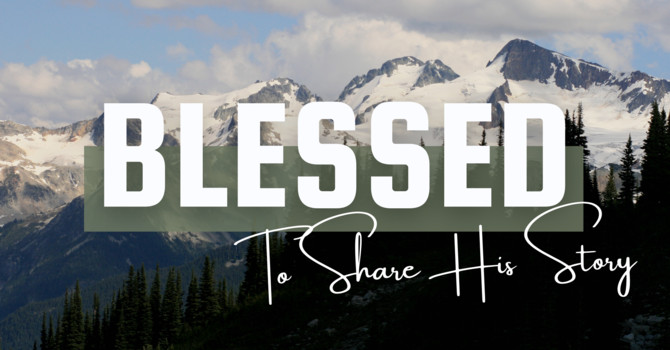 Blessed To Share His Story • February 28 image