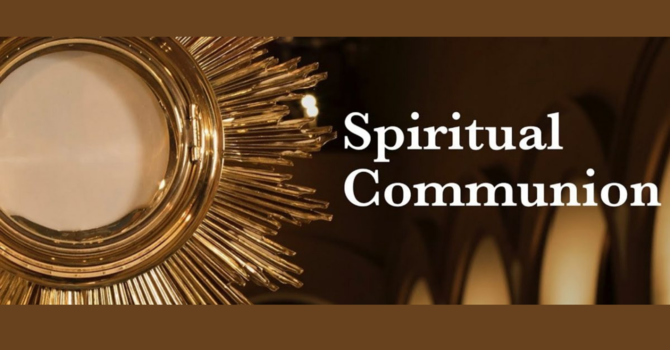 Ask the Priest: Spiritual Communion image