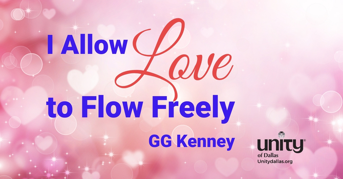 I Allow Love to Flow Freely