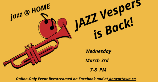 JAZZ VESPERS @ KNOX IS BACK!