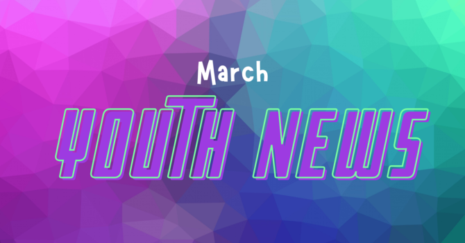 March Youth News image