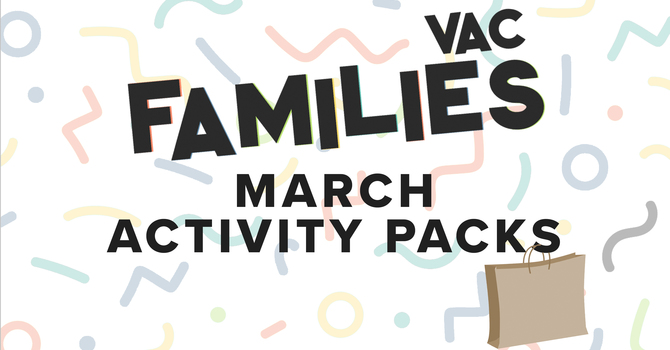 VAC Families - March Activity Packs