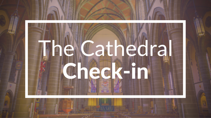 The Cathedral Check-in: Prepping for the Virtual AGM