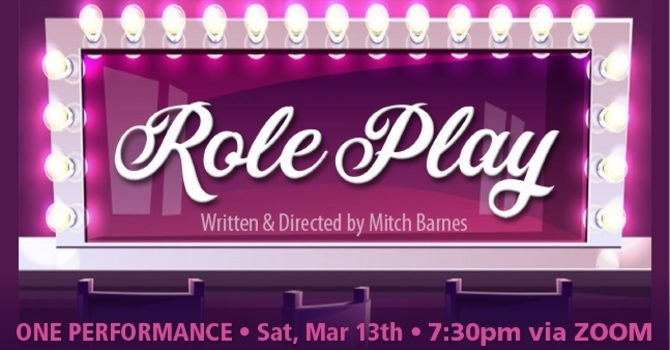 "St. Luke's Players Present ""Role Play"""