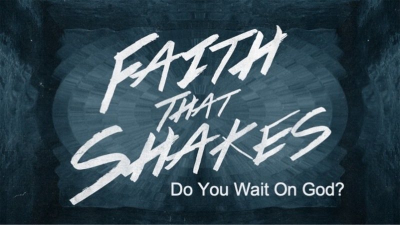 Do You Wait On God?