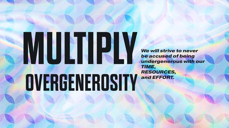 Multiply Over-Generosity