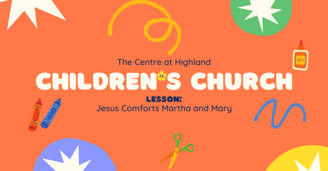 Jesus Comforts Martha and Mary