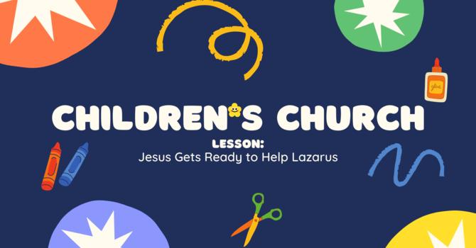 Jesus Gets Ready to Help Lazarus