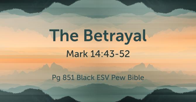 CVBC 2.28.21 {Mark 14:43-52}