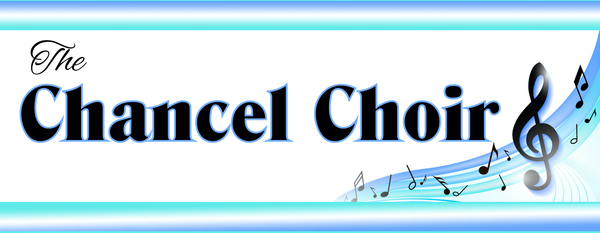 Chancel Choir News