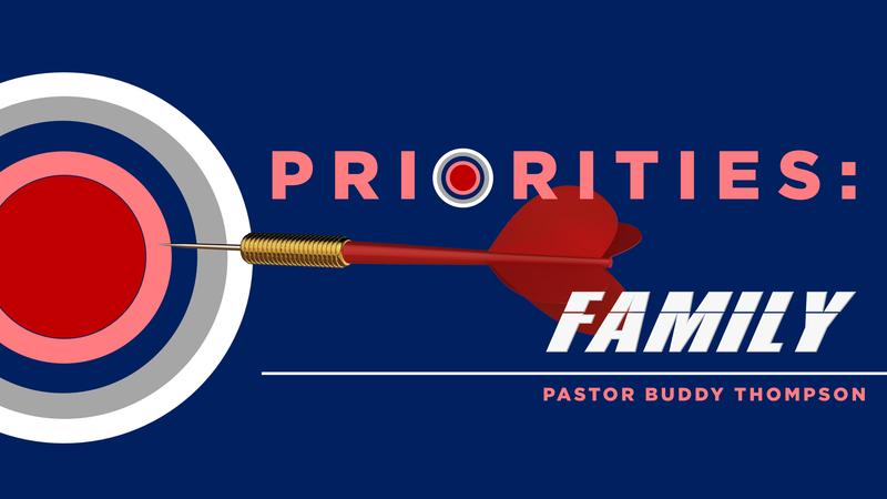 Priorities:  Family