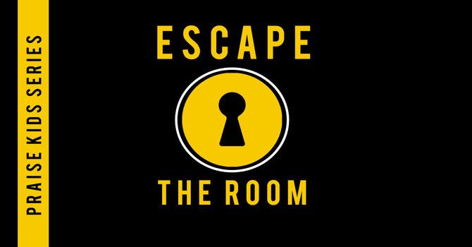 """""""Escape The Room"""""""