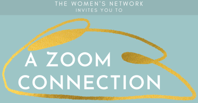 Women's Network Zoom Connection