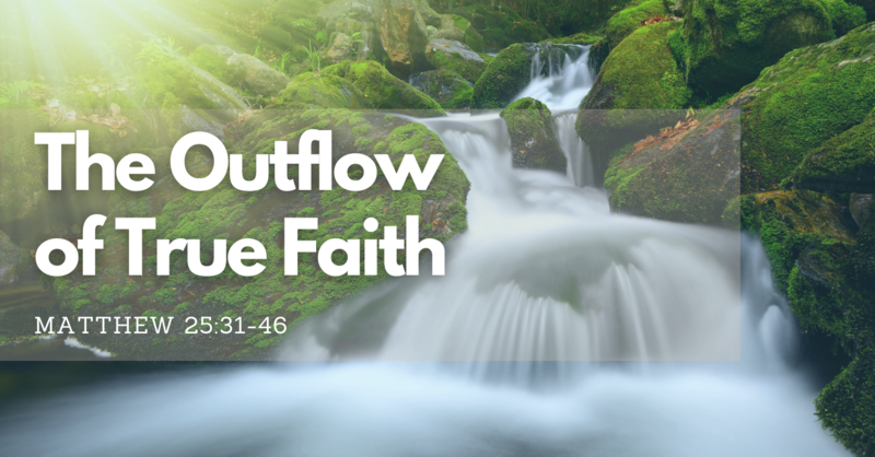 The Outflow of True Faith