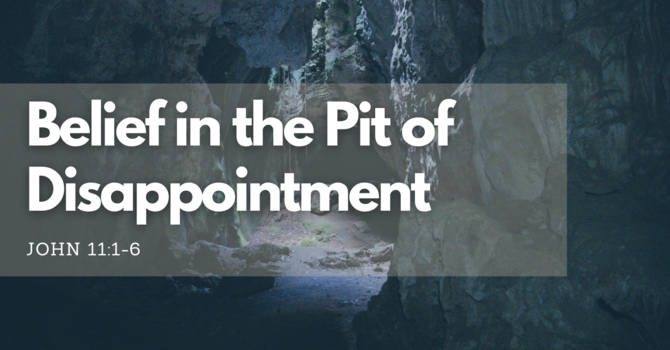 Belief in the Pit of Disappointment