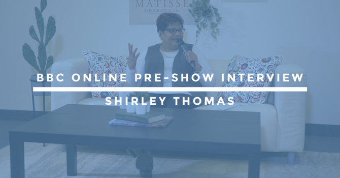 BBC Online Pre-Show Interview | Shirley Thomas