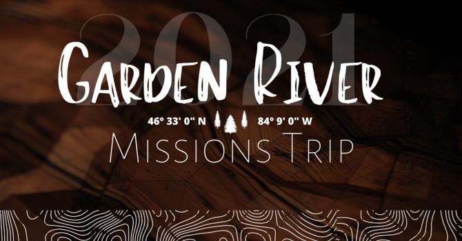 Garden River Missions Trip 2021