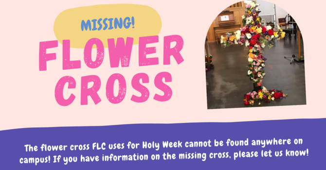 MISSING! Flower Cross