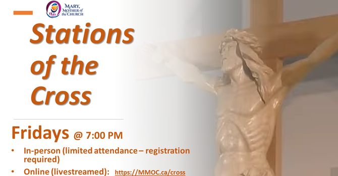 Stations of the Cross every Fridays at 7 PM