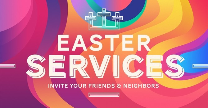 Easter Service Times