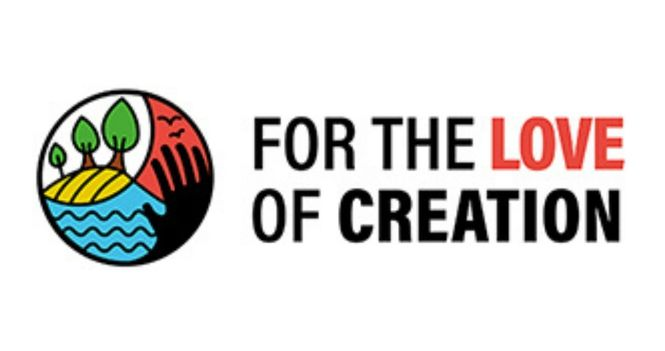For the Love of Creation