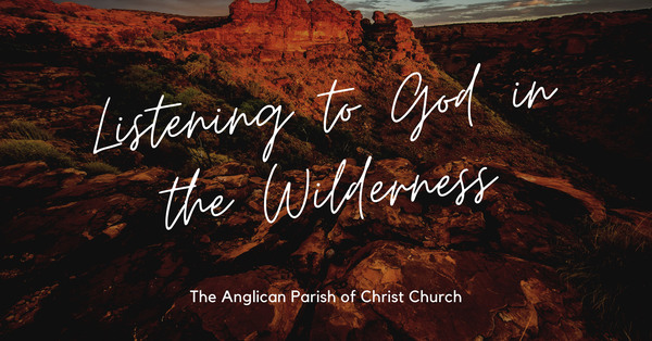 Listening to God in the Wilderness