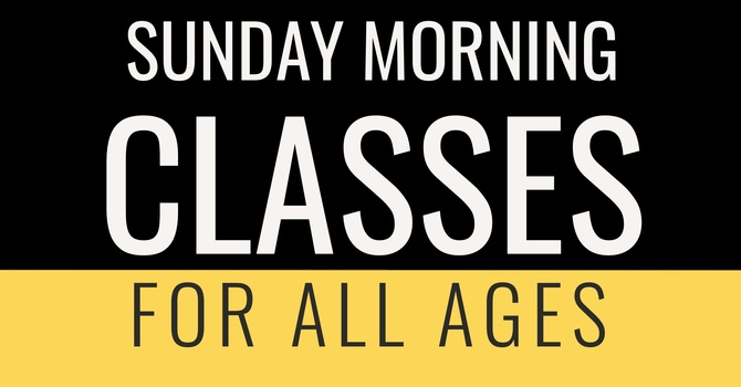 Sunday Morning Classes