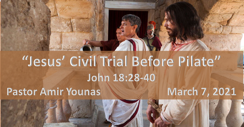"""Jesus' Civil Trial Before Pilate"""