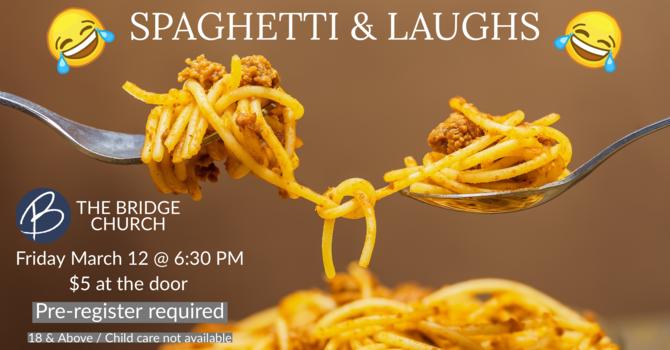 Spaghetti & Laughs