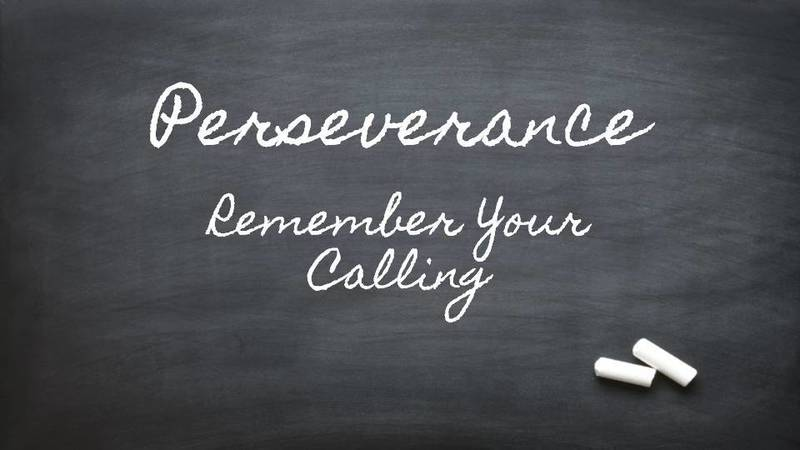 Remember Your Calling