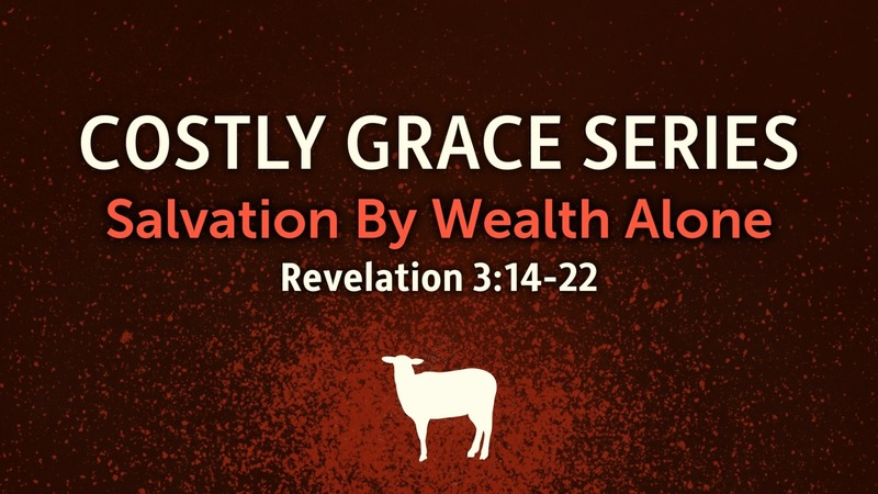 Salvation by Wealth Alone