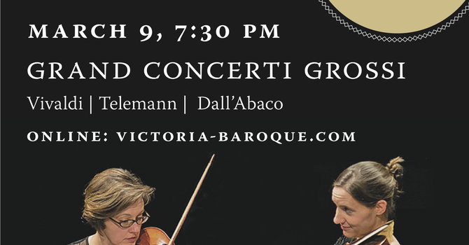 Victoria Baroque presents Grand Concerti Grossi image